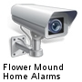 Flower Mound Home Alarms